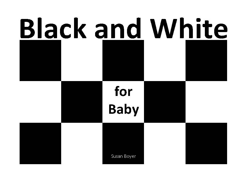 Black and White for Baby
